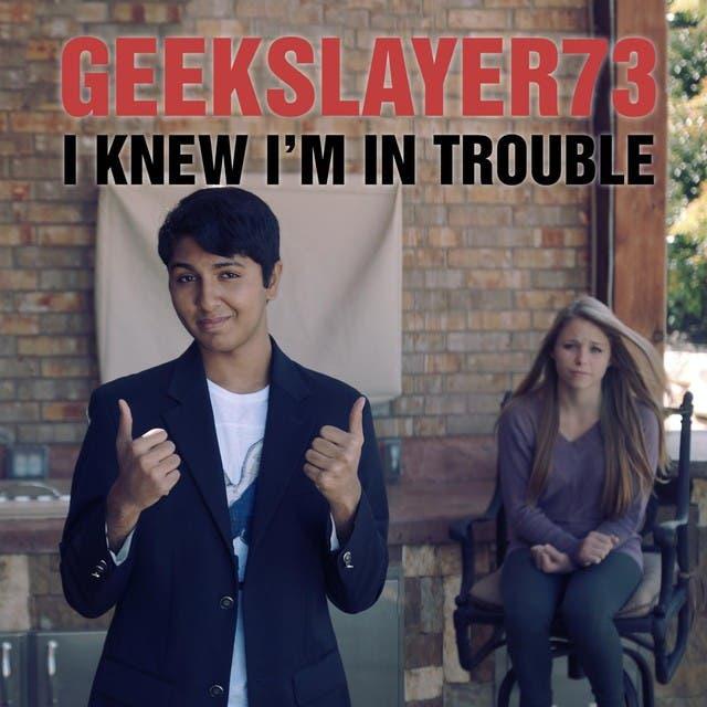 GeekSlayer73