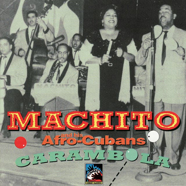 Machito And His Afro-Cubans