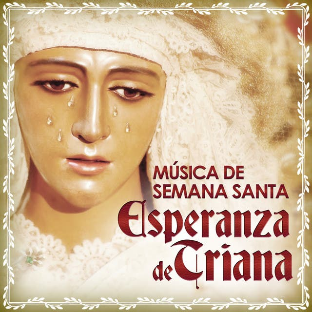 Banda De Música Ntra. Señora De La Esperanza De Triana