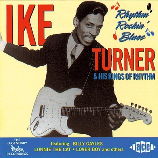 Ike Turner & His Kings Of Rhythm