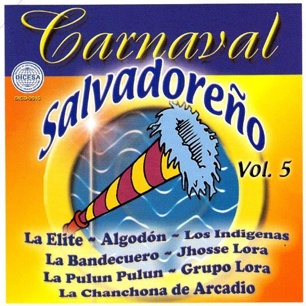 Carnaval Salvadoreno Vol. 5