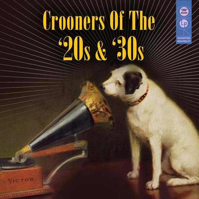 Crooners Of The '20s & '30s