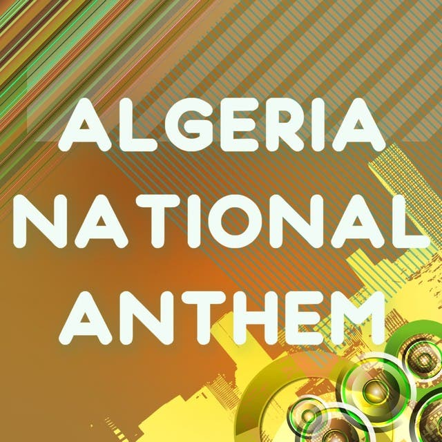 Algeria (National Anthem)