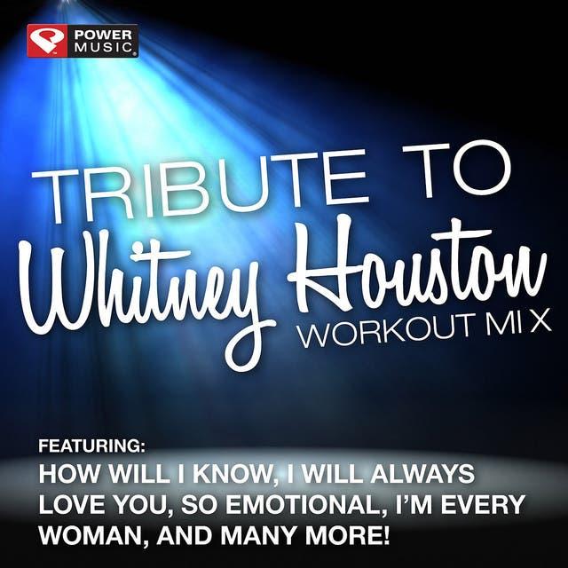 Tribute To Whitney Houston Workout Mix (60 Minute Non-Stop Workout Mix [132 BPM])