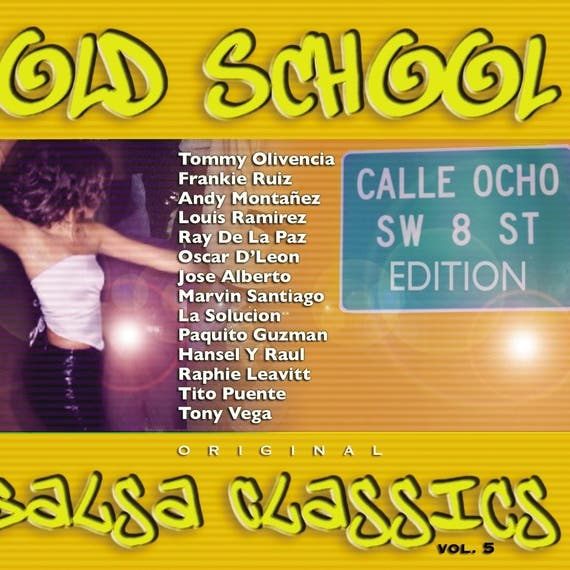 Old School Salsa Classics Vol 5