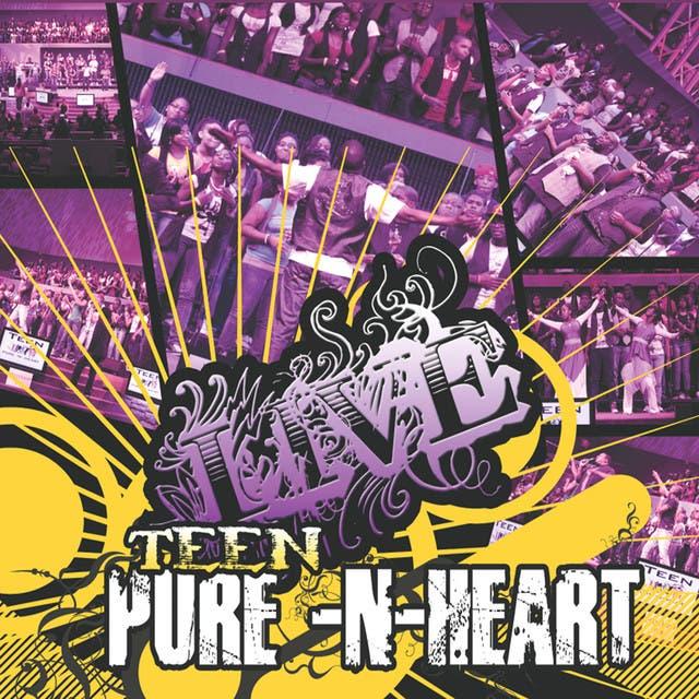 Teen Pure N Heart