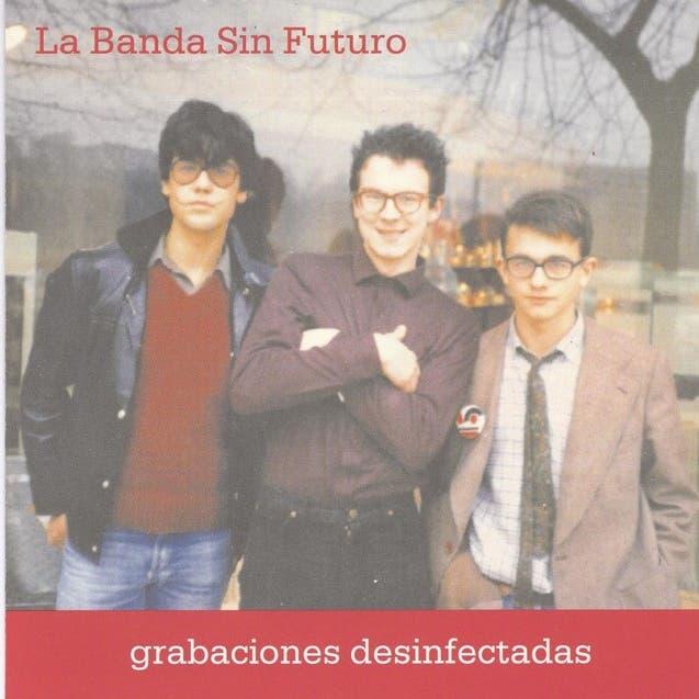 La Banda Sin Futuro image