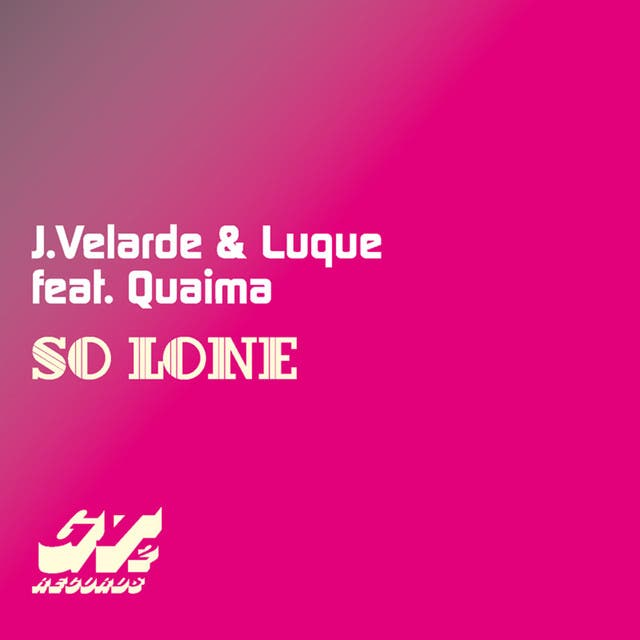 So Lone [Feat. Quaima]