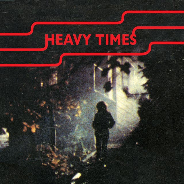 Heavy Times