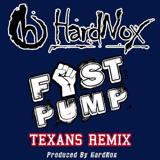 Fist Pump (Texans Remix) - Single