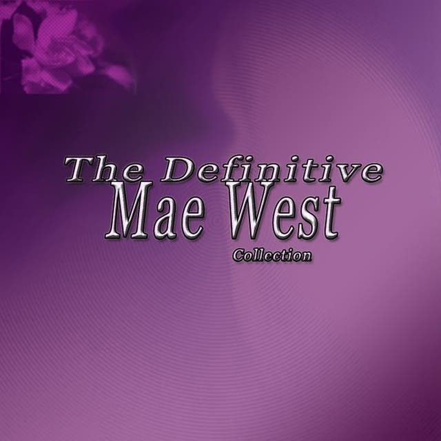 The Definitive Mae West Collection