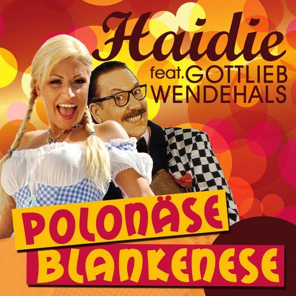 Haidie Feat. Gottlieb Wendehals