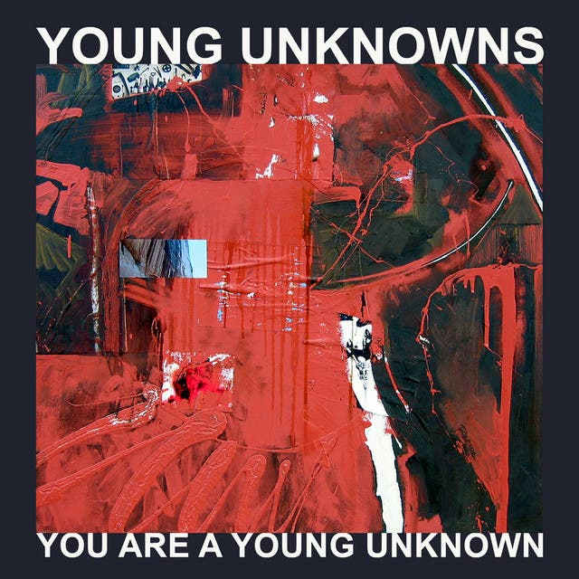 Young Unknowns