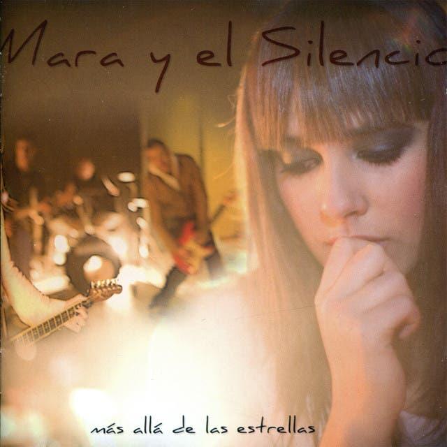 Mara Y El Silencio
