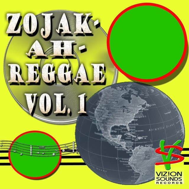 Zojak-Ah-Reggae, Vol. 1