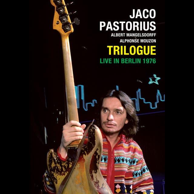 Trilogue. Live In Berlin 1976 (with Albert Mangelsdorff & Alphonse Mouzon)