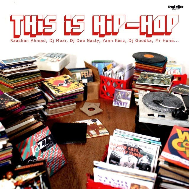 Trad Vibe Presents This Is Hip-Hop