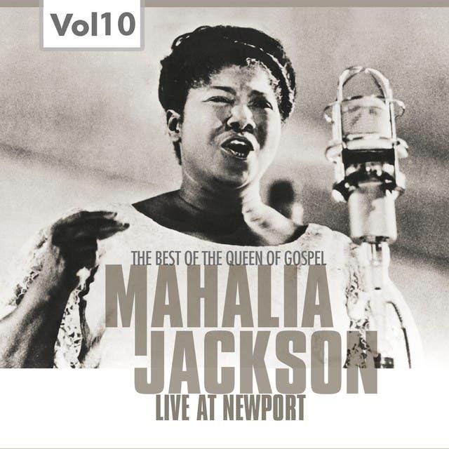 Mahalia Jackson, Vol. 10 (Live At Newport)