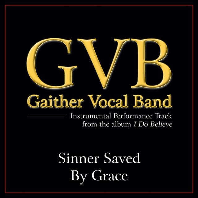 Sinner Saved By Grace Performance Tracks