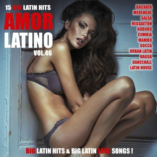 Amor Latino, Vol. 46 - 15 Big Latin Hits & Latin Love Songs (Bachata, Merengue, Salsa, Reggaeton, Kuduro, Mambo, Cumbia, Urbano, Ragga)