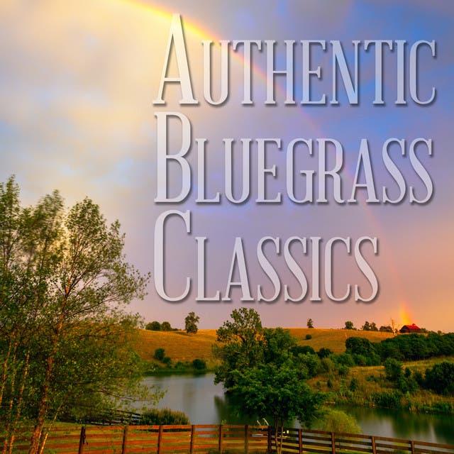 Authentic Bluegrass Classics