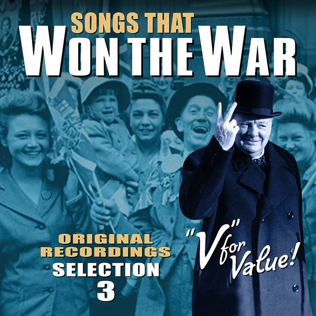Songs That Won The War - Volume 3