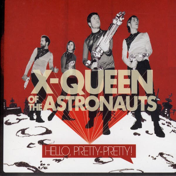 X-Queen Of The Astronauts