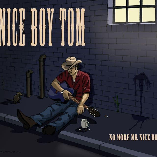 Nice Boy Tom