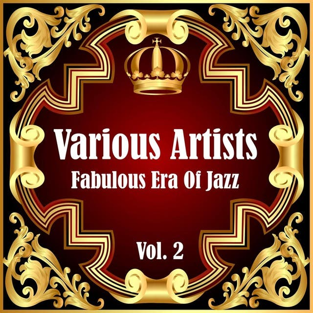 Fabulous Era Of Jazz - Vol. 2