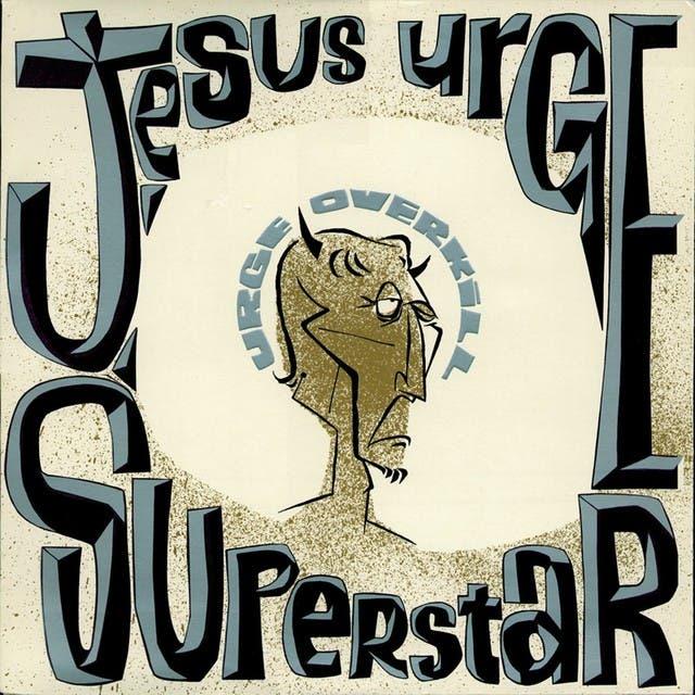Jesus Urge Superstar