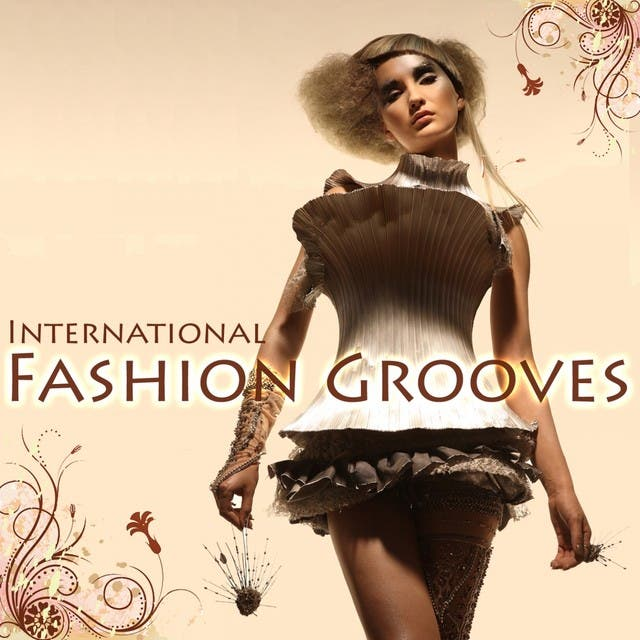International Fashion Grooves (Finest Lounge Music)