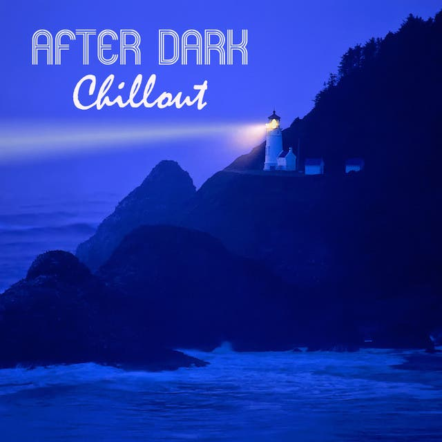 Café Chill Out Music After Dark