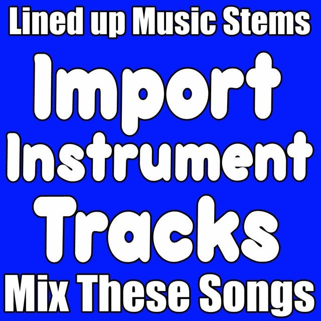 Instrumental Music Tracks, Import Instruments Into Protools, Logic, Or Any D A W