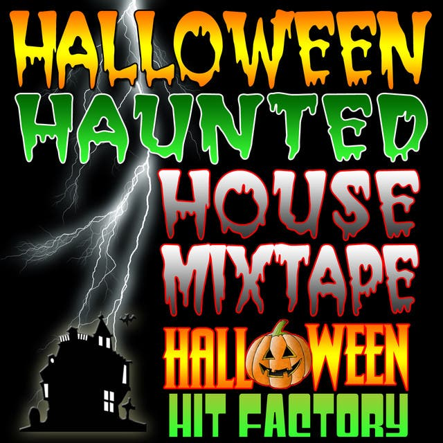 Halloween Haunted House Mixtape