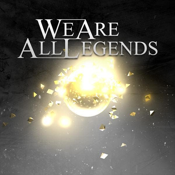 We Are All Legends