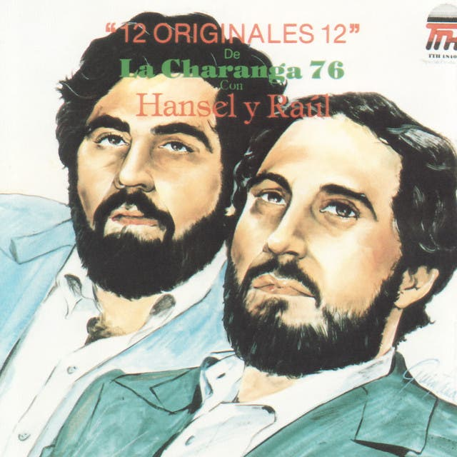 La Charanga 76 Con Hansel Y Raul