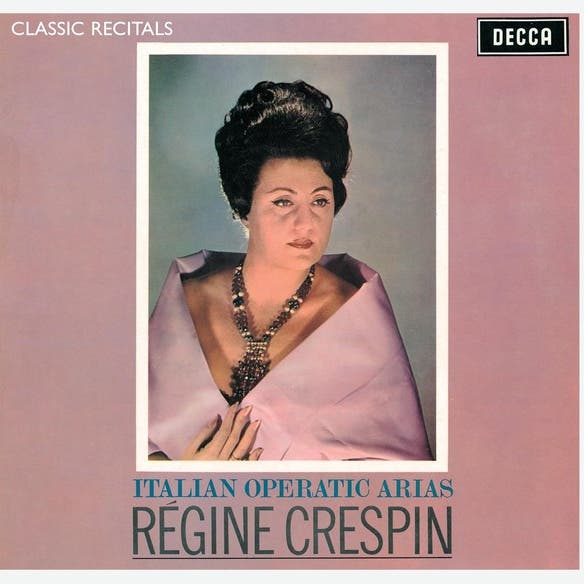 Régine Crespin & Orchestra Of The Royal Opera House, Covent Garden & Sir Edward Downes
