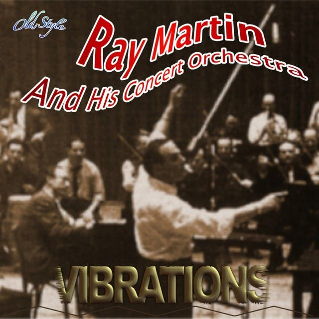 Ray Martin And His Concert Orchestra