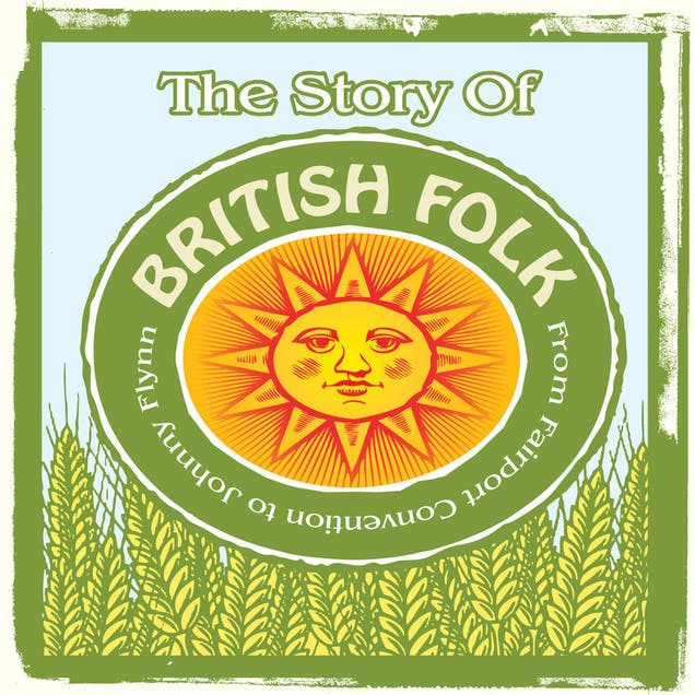 The Story Of British Folk