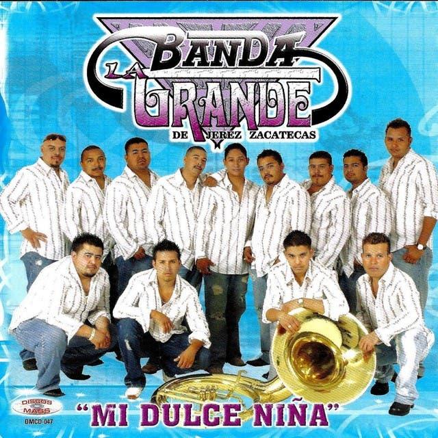 Banda La Grande De Jerez Zacatecas