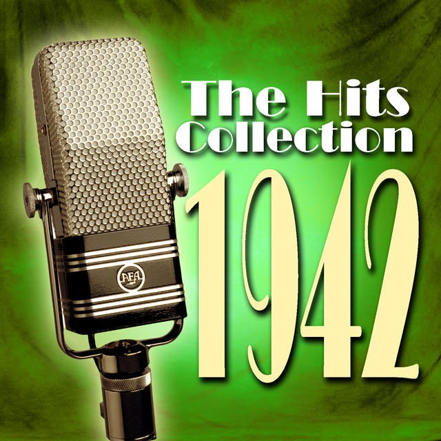The Hits Collection 1942