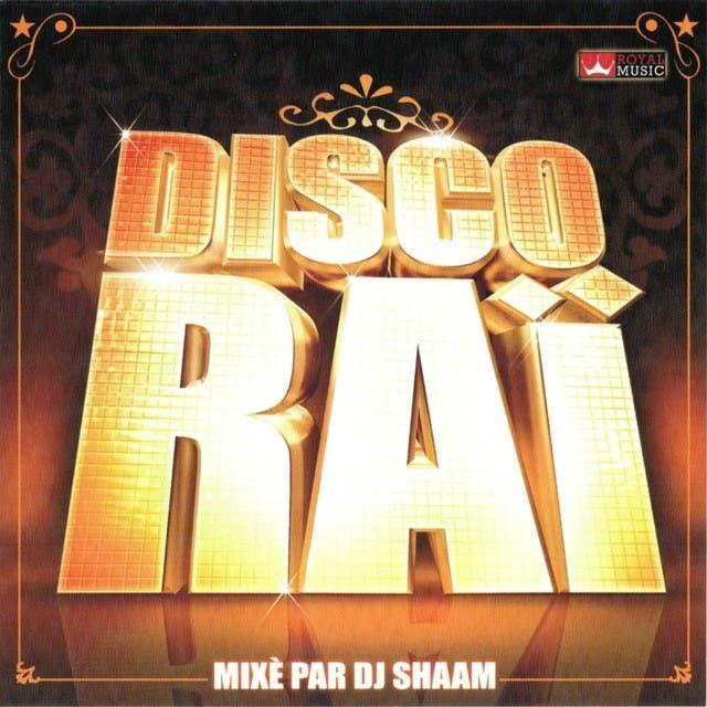 Disco Raï (Mixé Par DJ Shaam)