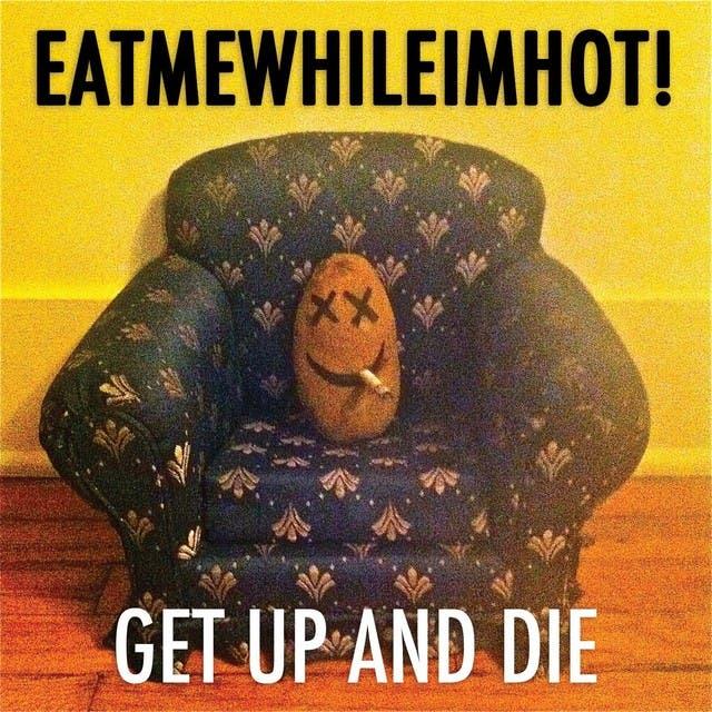 Get Up & Die