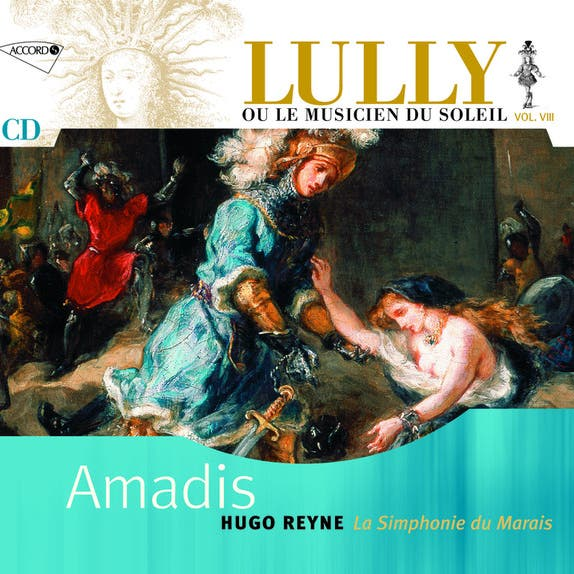 Lully : Amadis