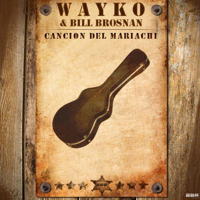 Wayko & Bill Brosnan