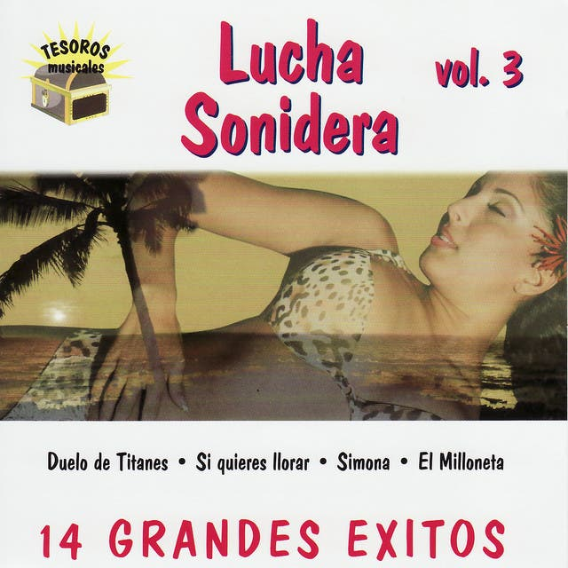 Lucha Sonidera Vol. 3