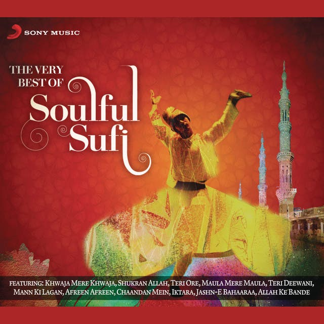 The Very Best Of Soulful Sufi