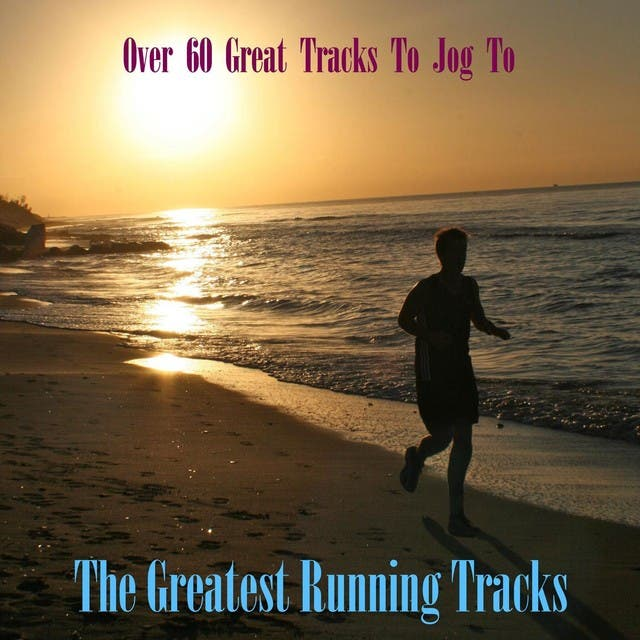Greatest Running Tracks