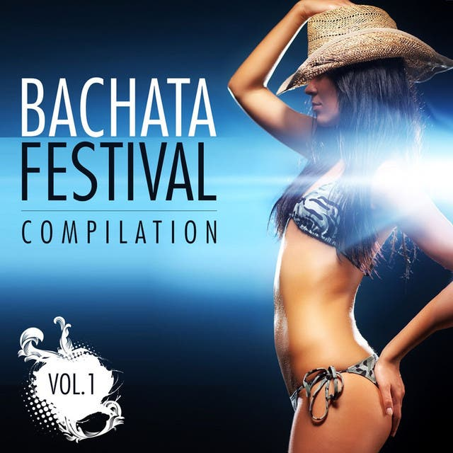 Bachata Festival Compilation Vol. 1