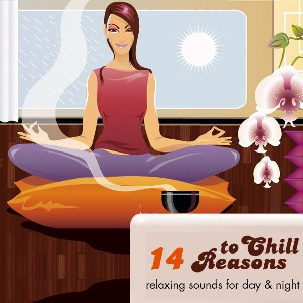 14 Reasons To Chill Vol.1